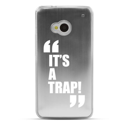 It's A Trap! - Geeks Designer Line Laser Series Silver Aluminum Back on Clear Hard Case for HTC One