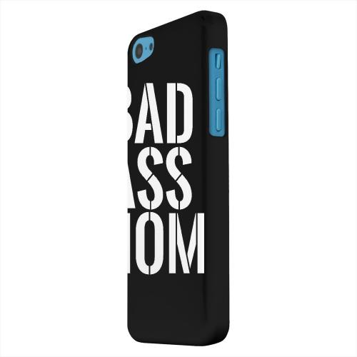 Geeks Designer Line (GDL) Apple iPhone 5C Matte Hard Back Cover - Bad Ass Mom