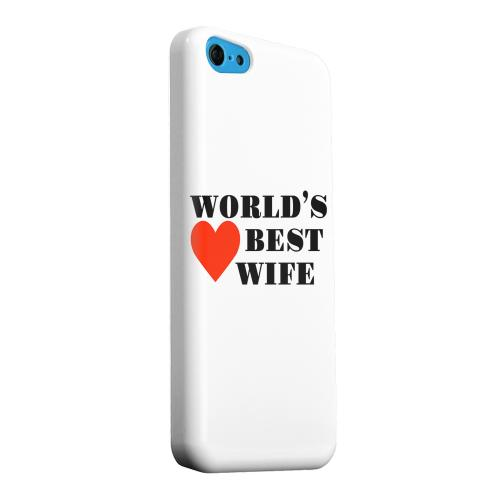 Geeks Designer Line (GDL) Apple iPhone 5C Matte Hard Back Cover - World's Best Wife