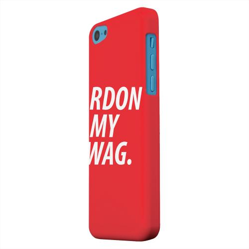 Geeks Designer Line (GDL) Apple iPhone 5C Matte Hard Back Cover - Pardon My Swag