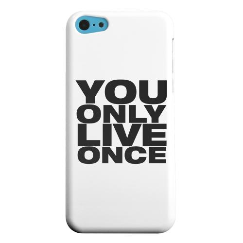 Geeks Designer Line (GDL) Apple iPhone 5C Matte Hard Back Cover - You Only Live Once