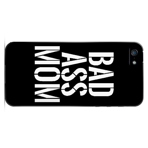 Bad Ass Mom - Geeks Designer Line Mom Series Hard Case for Apple iPhone 5/5S
