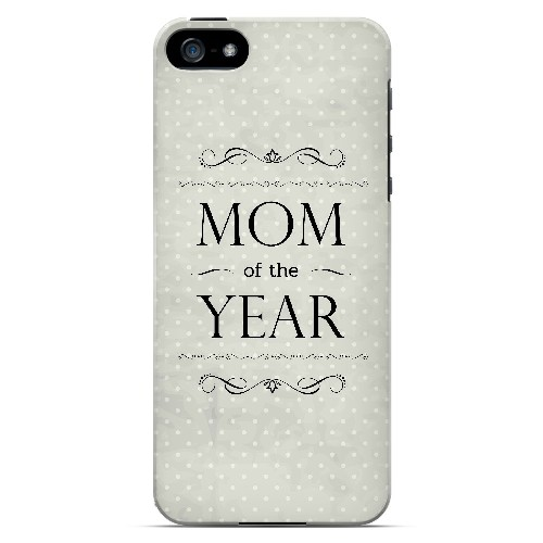 Mom of the Year - Geeks Designer Line Mom Series Hard Case for Apple iPhone 5/5S