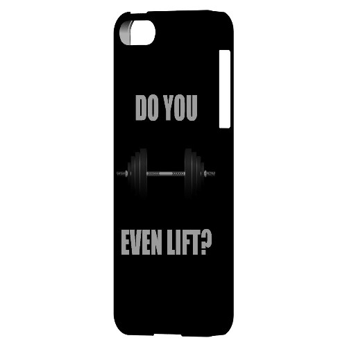 Do You Even Lift - Geeks Designer Line Humor Series Hard Case for Apple iPhone 5/5S