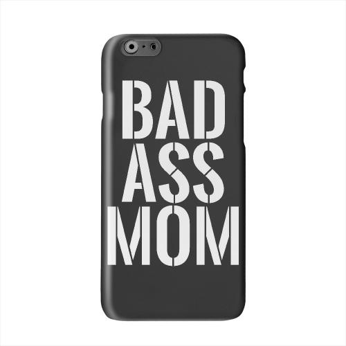 Bad Ass Mom Solid White Hard Case Cover for Apple iPhone 6 PLUS/6S PLUS (5.5 inch)