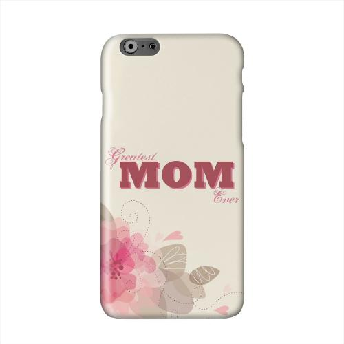 Greatest Mom Ever Solid White Hard Case Cover for Apple iPhone 6 PLUS/6S PLUS (5.5 inch)