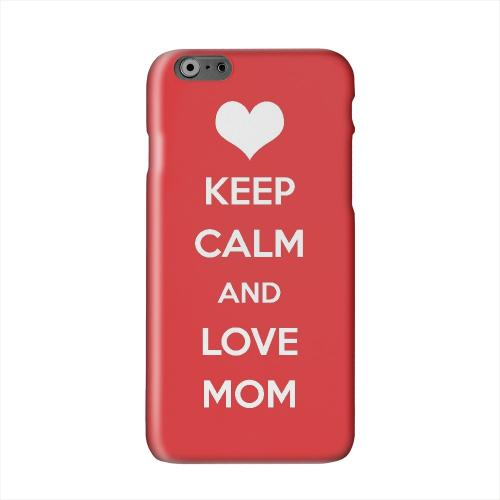 Love Mom Solid White Hard Case Cover for Apple iPhone 6 Plus