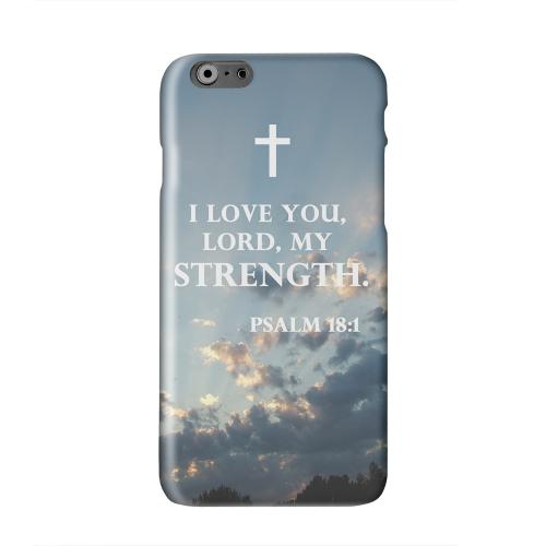 Psalm 18:1  Solid White Hard Case Cover for Apple iPhone 6 PLUS/6S PLUS (5.5 inch)