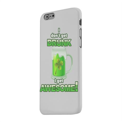 Geeks Designer Line (GDL) Apple iPhone 6 Matte Hard Back Cover - I Get Awesome