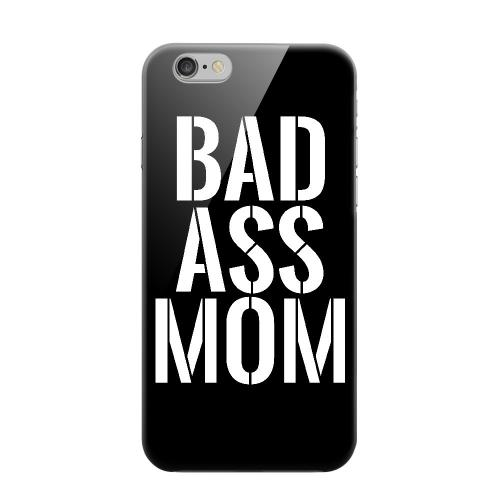 Geeks Designer Line (GDL) Apple iPhone 6 Matte Hard Back Cover - Bad Ass Mom