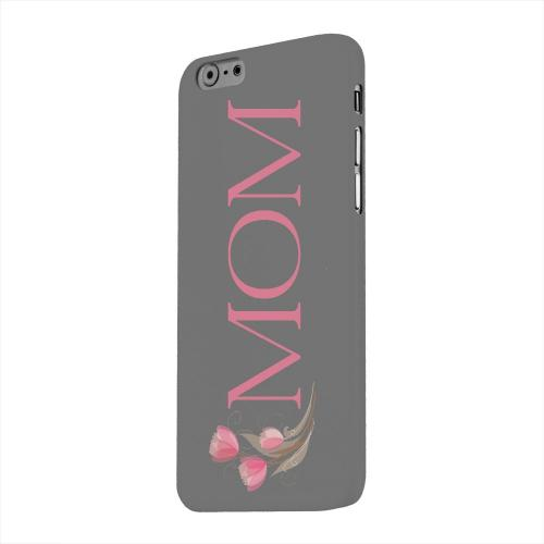 Geeks Designer Line (GDL) Apple iPhone 6 Matte Hard Back Cover - Tulips Mom