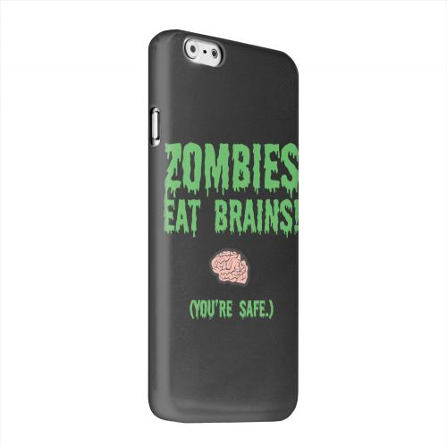 Geeks Designer Line (GDL) Apple iPhone 6 Matte Hard Back Cover - Zombies Eat Brains