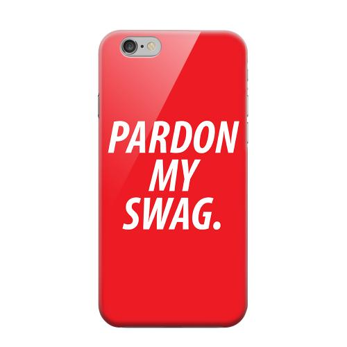 Geeks Designer Line (GDL) Apple iPhone 6 Matte Hard Back Cover - Pardon My Swag