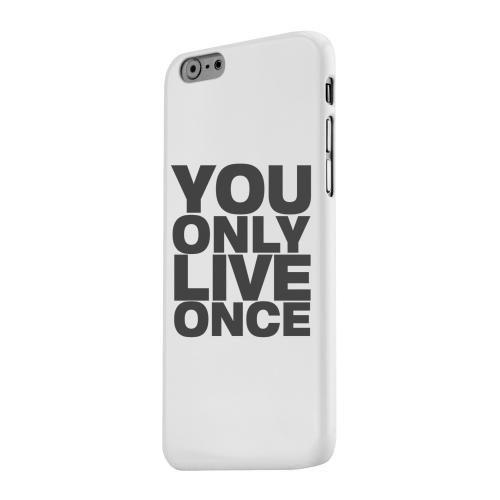 Geeks Designer Line (GDL) Apple iPhone 6 Matte Hard Back Cover - You Only Live Once