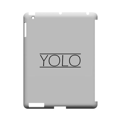 Modern YOLO - Geeks Designer Line YOLO Series Hard Case for Apple iPad (3rd & 4th Gen.)