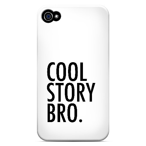 Cool Story Bro - Geeks Designer Line Humor Series Matte Case for Apple iPhone 4/4S