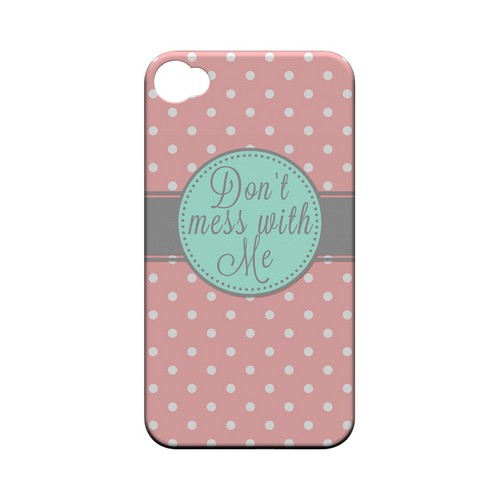 Don't Mess With Me Geeks Designer Line Polka Dot Series Matte Hard Case for Apple iPhone 4/4S