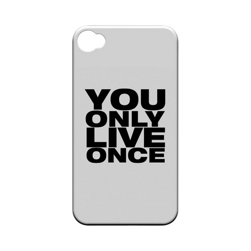 You Only Live Once - Geeks Designer Line YOLO Series Matte Case for Apple iPhone 4/4S