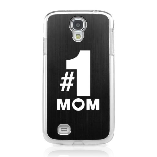 No. 1 Mom - Geeks Designer Line Laser Series Black Aluminum on Clear Case for Samsung Galaxy S4