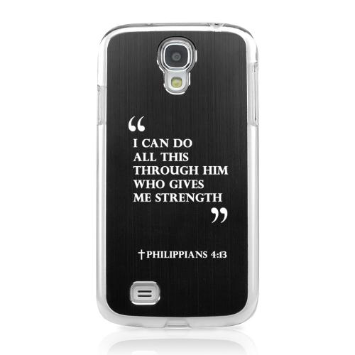 Philippians 4:13 - Geeks Designer Line Laser Series Black Aluminum on Clear Case for Samsung Galaxy S4