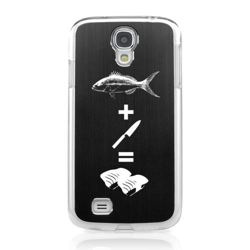 Fish + Knife = Sushi - Geeks Designer Line Laser Series Black Aluminum on Clear Case for Samsung Galaxy S4