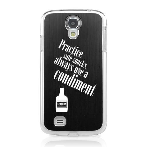 Practice Safe Snacks - Geeks Designer Line Laser Series Black Aluminum on Clear Case for Samsung Galaxy S4