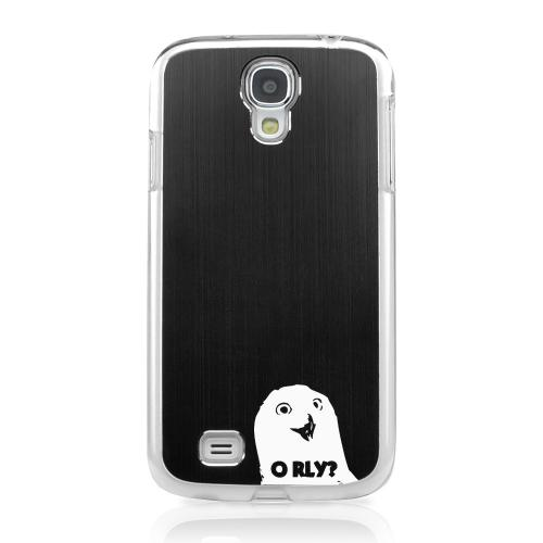 O RLY? - Geeks Designer Line Laser Series Black Aluminum on Clear Case for Samsung Galaxy S4