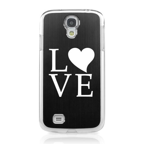 Love - Geeks Designer Line Laser Series Black Aluminum on Clear Case for Samsung Galaxy S4