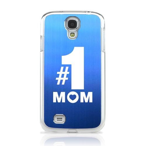 No. 1 Mom - Geeks Designer Line Laser Series Blue Aluminum on Clear Case for Samsung Galaxy S4