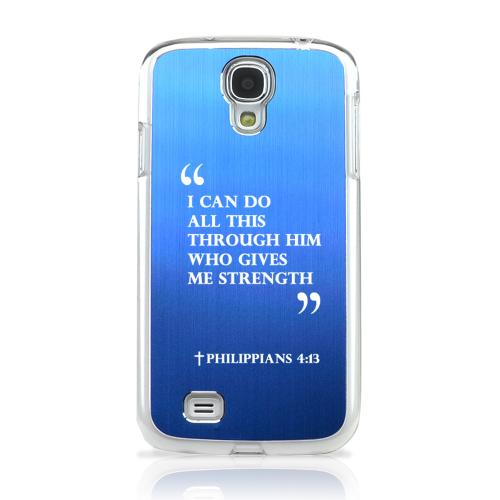 Philippians 4:13 - Geeks Designer Line Laser Series Blue Aluminum on Clear Case for Samsung Galaxy S4