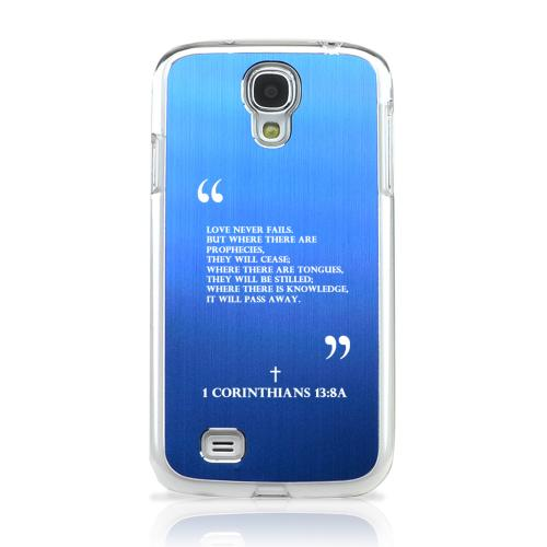 Corinthians 13:8A - Geeks Designer Line Laser Series Blue Aluminum on Clear Case for Samsung Galaxy S4