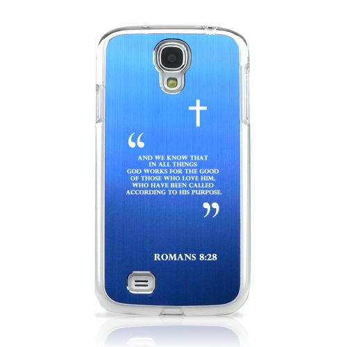 Romans 8:28 - Geeks Designer Line Laser Series Blue Aluminum on Clear Case for Samsung Galaxy S4