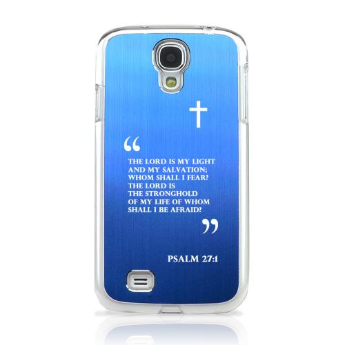 Psalm 27:1 - Geeks Designer Line Laser Series Blue Aluminum on Clear Case for Samsung Galaxy S4
