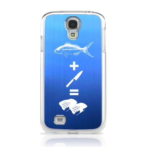 Fish + Knife = Sushi - Geeks Designer Line Laser Series Blue Aluminum on Clear Case for Samsung Galaxy S4