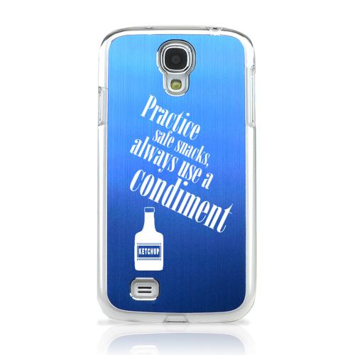 Practice Safe Snacks - Geeks Designer Line Laser Series Blue Aluminum on Clear Case for Samsung Galaxy S4
