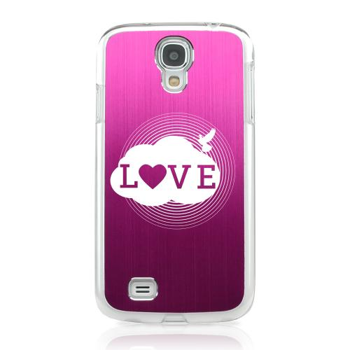 Love Cloud - Geeks Designer Line Laser Series Hot Pink Aluminum on Clear Case for Samsung Galaxy S4