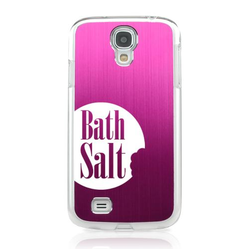 Bath Salt Bite - Geeks Designer Line Laser Series Hot Pink Aluminum on Clear Case for Samsung Galaxy S4