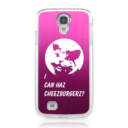 I Can Haz Cheezburgerz? - Geeks Designer Line Laser Series Hot Pink Aluminum on Clear Case for Samsung Galaxy S4