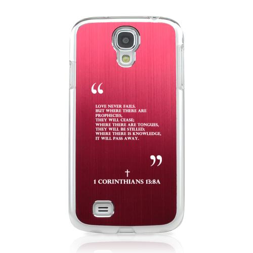 Corinthians 13:8A - Geeks Designer Line Laser Series Red Aluminum on Clear Case for Samsung Galaxy S4