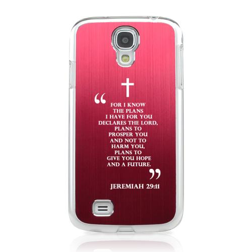Jeremiah 29:11 - Geeks Designer Line Laser Series Red Aluminum on Clear Case for Samsung Galaxy S4