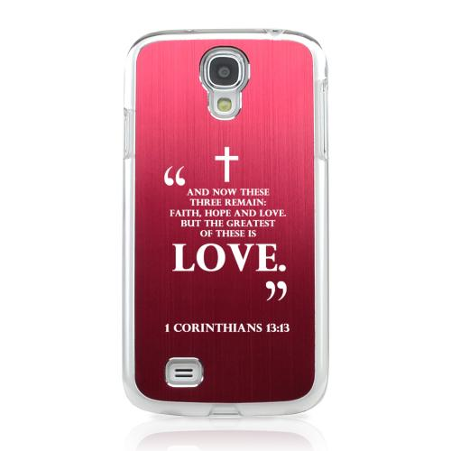 1 Corinthians 13:13 - Geeks Designer Line Laser Series Red Aluminum on Clear Case for Samsung Galaxy S4