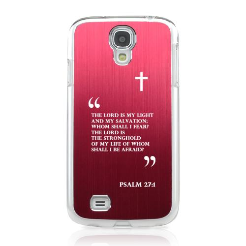 Psalm 27:1 - Geeks Designer Line Laser Series Red Aluminum on Clear Case for Samsung Galaxy S4