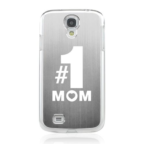 No. 1 Mom - Geeks Designer Line Laser Series Silver Aluminum on Clear Case for Samsung Galaxy S4