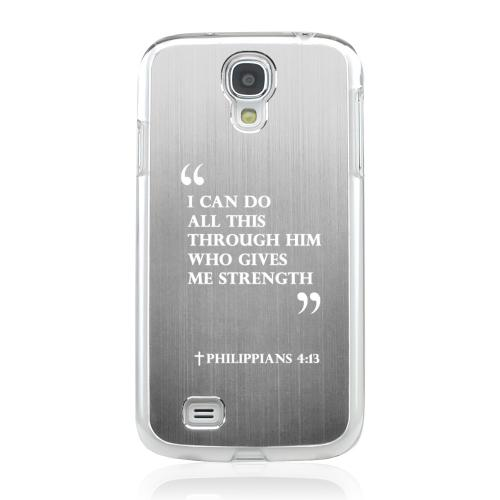 Philippians 4:13 - Geeks Designer Line Laser Series Silver Aluminum on Clear Case for Samsung Galaxy S4