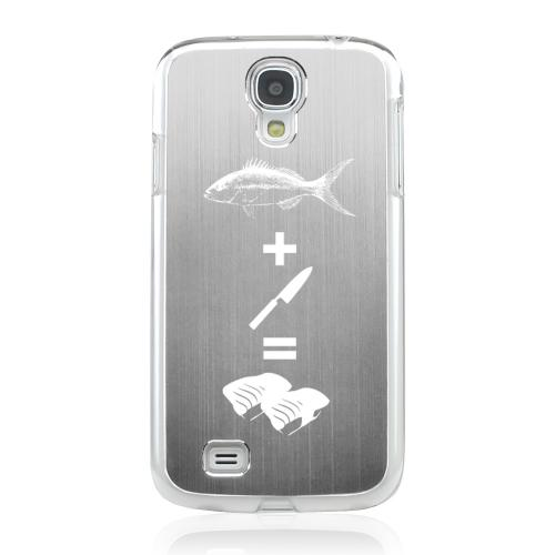 Fish + Knife = Sushi - Geeks Designer Line Laser Series Silver Aluminum on Clear Case for Samsung Galaxy S4