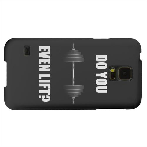 Geeks Designer Line (GDL) Samsung Galaxy S5 Matte Hard Back Cover - Do You Even Lift