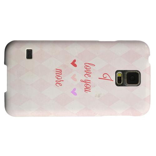 Geeks Designer Line (GDL) Samsung Galaxy S5 Matte Hard Back Cover - I Love You More