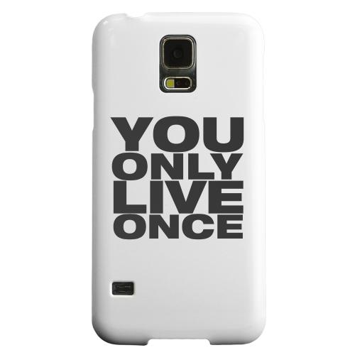 Geeks Designer Line (GDL) Samsung Galaxy S5 Matte Hard Back Cover - You Only Live Once