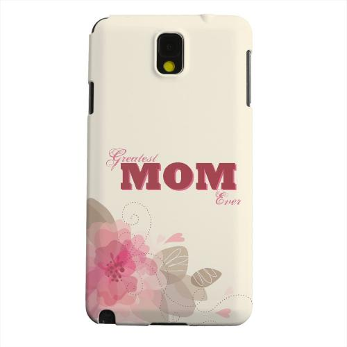 Geeks Designer Line (GDL) Samsung Galaxy Note 3 Matte Hard Back Cover - Greatest Mom Ever