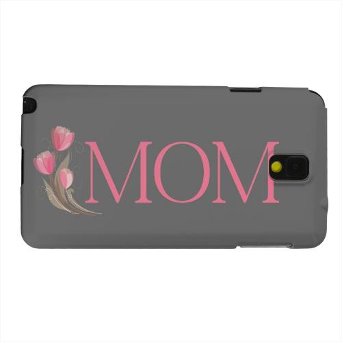Geeks Designer Line (GDL) Samsung Galaxy Note 3 Matte Hard Back Cover - Tulips Mom